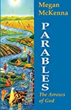 McKenna, Megan: Parables: The Arrows of God