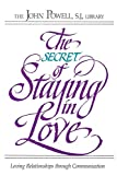 Powell, John: The Secret of Staying in Love