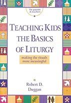 Teaching Kids the Basics of Liturgy: Making…