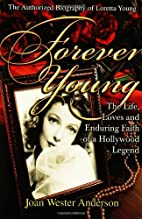 Forever Young : The Life, Loves, and…