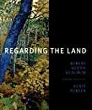 Rohrbach, John: Regarding the Land: Robert Glenn Ketchum And the Legacy of Eliot Porter
