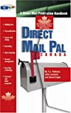 T. J. Tedesco: Direct Mail Pal--Canada: A Direct Mail Production Handbook Serving the Informational Needs of the Canadian Direct Mail Industry