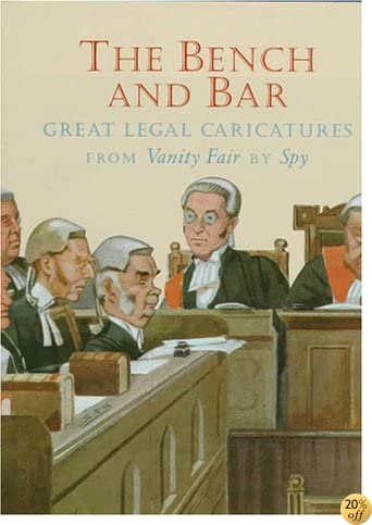 TThe Bench and Bar: Great Legal Caricatures from Vanity Fair