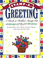 Stamp-A-Greeting (Stamp a) by Judy Ritchie
