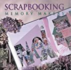 Scrapbooking with Memory Makers by Michele…