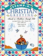 Stamp-A-Christian Greeting: A Book and…