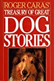 Caras, Roger A.: Roger Caras' Treasury of Great Dog Stories