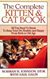 Johnson, Norman H.: The Complete Kitten and Cat Book