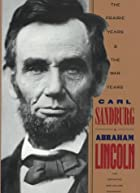Abraham Lincoln: The Prairie Years and The&hellip;