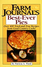 Farm Journal's Best-Ever Pies by Patricia A.&hellip;