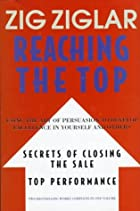 Reaching the Top : Secrets of Closing the…