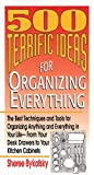 Bykofsky, Sheree: 500 Terrific Ideas for Organizing Everything