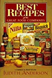 Anderson, Judith: Best Recipes of the Great Food Companies
