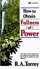 How to Obtain Fullness of Power by R. A.…