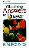 Bounds, E. M.: Obtaining Answers to Prayers
