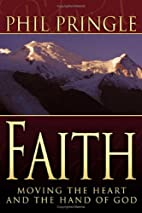 Faith by Phil Pringle