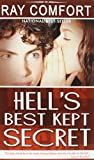 Comfort, Ray: Hell&#39;s Best Kept Secret: With Study Guide