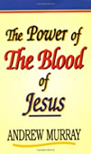 The Power of the Blood of Jesus by Rev.…