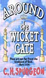 Spurgeon, C. H.: Around the Wicket Gate