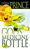 Derek Prince: God's Medicine Bottle