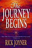 Joyner, Rick: The Journey Begins