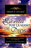 Jeffrey, Grant R.: Sp-Handwriting of God (Spanish Edition)