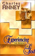 Experiencing The Presence Of God by Charles…