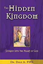 The Hidden Kingdom: Journey into the Heart…