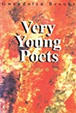 Brooks, Gwendolyn: Very: Young Poets