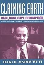 Claiming Earth: Race, Rage, Rape,…