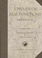 Primer of Real Functions by Ralph P. Boas