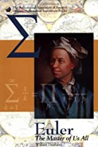 Euler: The Master of Us All by William…