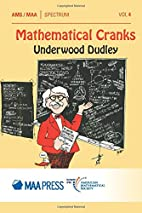 Mathematical Cranks by Underwood Dudley