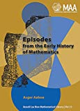 Aaboe, Asger: Episodes from the Early History of Mathematics