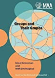 Israel Grossman: Groups and Their Graphs (New Mathematical Library 14)