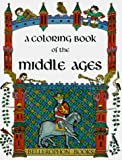 [???]: Coloring Book of the Middle Ages