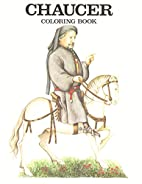 Chaucer-Coloring Book by Bellerophon Books
