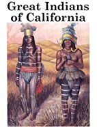 Great Indians of California by Harry Knill