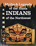 Martine Reid: Myths and Legends of Haida Indians of the Northwest: The Children of the Raven