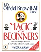Fell's Magic for Beginners (Fell's Official…