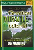 Og Mandino: The Greatest Miracle in World,