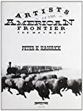 Peter H. Hassrick: Artists of the American Frontier The Way West