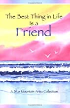 Best Thing in Life Is a Friend: A Blue…