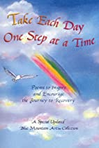 Take Each Day One Step at a Time: Poems to…
