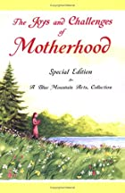 The Joys and Challenges of Motherhood: A…