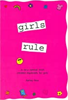 Girls Rule: A very special book created…