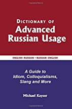 Dictionary of Advanced Russian Usage: A…