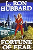 Hubbard, L. Ron: Fortune of Fear