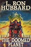 Hubbard, L. Ron: The Doomed Planet