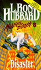 Disaster by L. Ron Hubbard